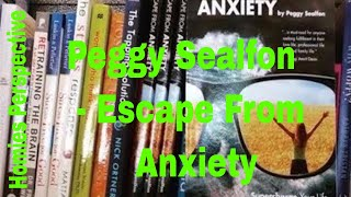 Peggy Sealfon -  Ep 36 - Author of Escape From Anxiety (Interview)