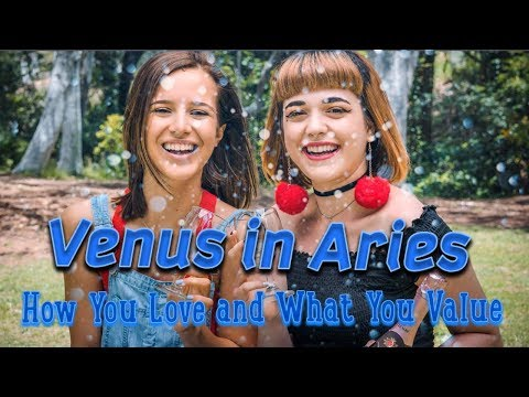 Venus in Aries: How You Love & What You Value