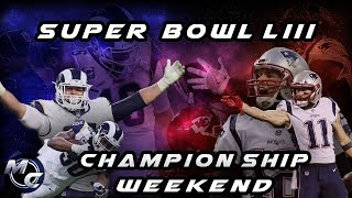 Super Bowl 53 Hype Video - Insane Championship Weekend Recap