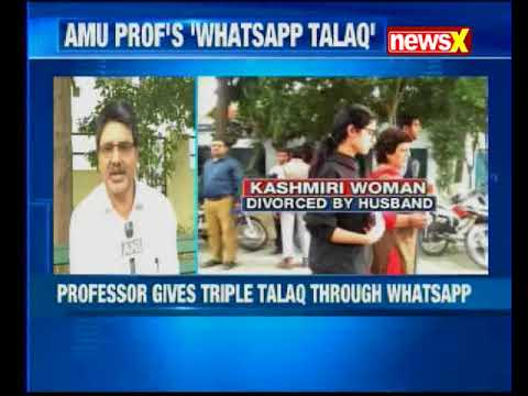 Aligarh Professor gives Triple Talaq to wife on Whatsapp; victim exclusively speaks to NewsX