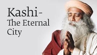 Kashi - The Eternal City