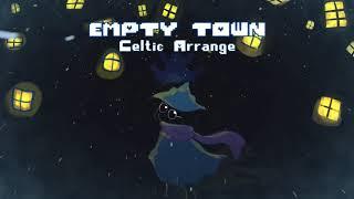 Deltarune Empty Town Celtic Arrange remix.mp3