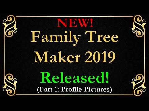 New Family Tree Maker 2019 Released! Part 1: Profile Photos