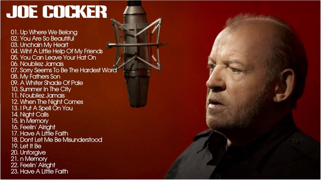 Joe Cocker Greatest Hits - Best Of Joe Cocker Full Album ... |Joe Cocker Greatest Hits Youtube