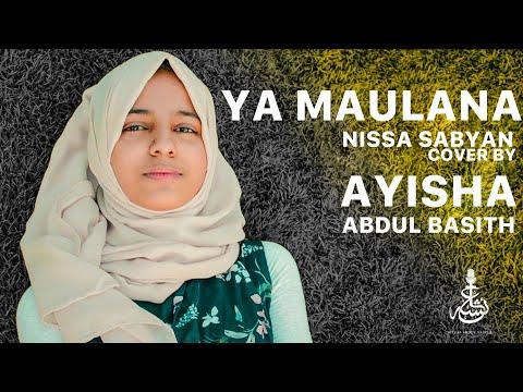 YA MAULANA - SABYAN | Indonesian | Cover By Ayisha Abdul Basith