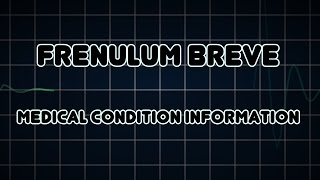 Repeat youtube video Frenulum breve (Medical Condition)