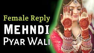 Mehndi Pyar Wali | Female Version | ft.Apeksha Saxena | Mayur Murodiya