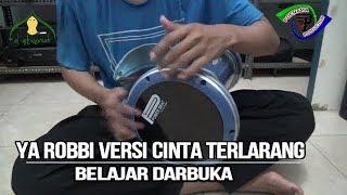 "Video ""New"" Ya Robbi Versi | Cinta Terlarang Darbuka Cover Syubbanul Muslimin download MP3, 3GP, MP4, WEBM, AVI, FLV April 2018"