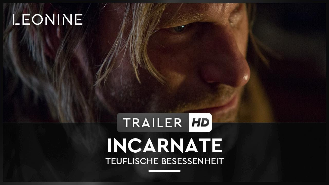 Incarnate Trailer Deutsch