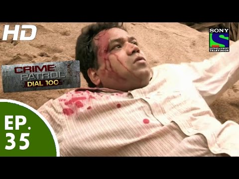 Crime Patrol Dial 100 - क्राइम पेट्रोल - Mrigtrishna Part-2 - Episode 35 - 3rd December, 2015