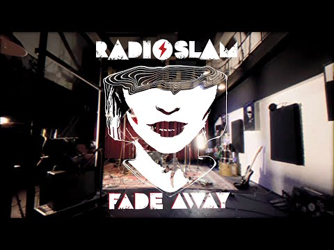Radioslam - Fade Away