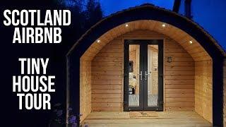 Scottish Highlands Tiny House | Airbnb Pod Tour