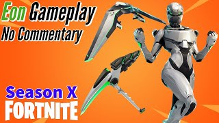 Eon Skin Gameplay!! || Fortnite: BR - (Season X) - No Commentary