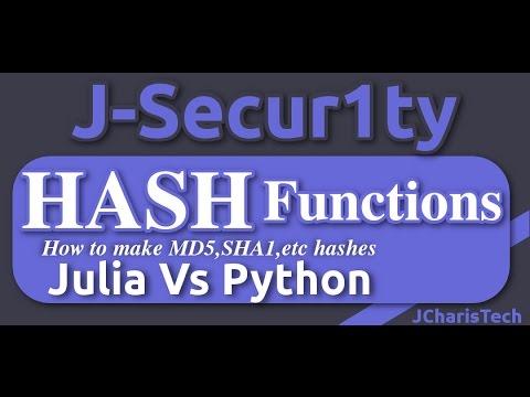 Julia Vs Python Tutorials - HASH Function (How to make md5 ,sha1 hashes)