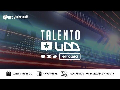 Talento UDD - Semifinal (sesión 2)