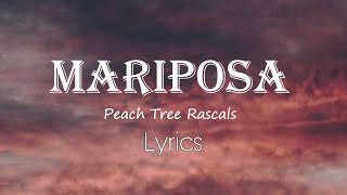 Download Peach Tree Rascals - Mariposa (Lyrics)