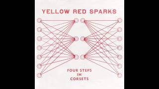 "Yellow Red Sparks - ""Monsters With Misdemeanors"""