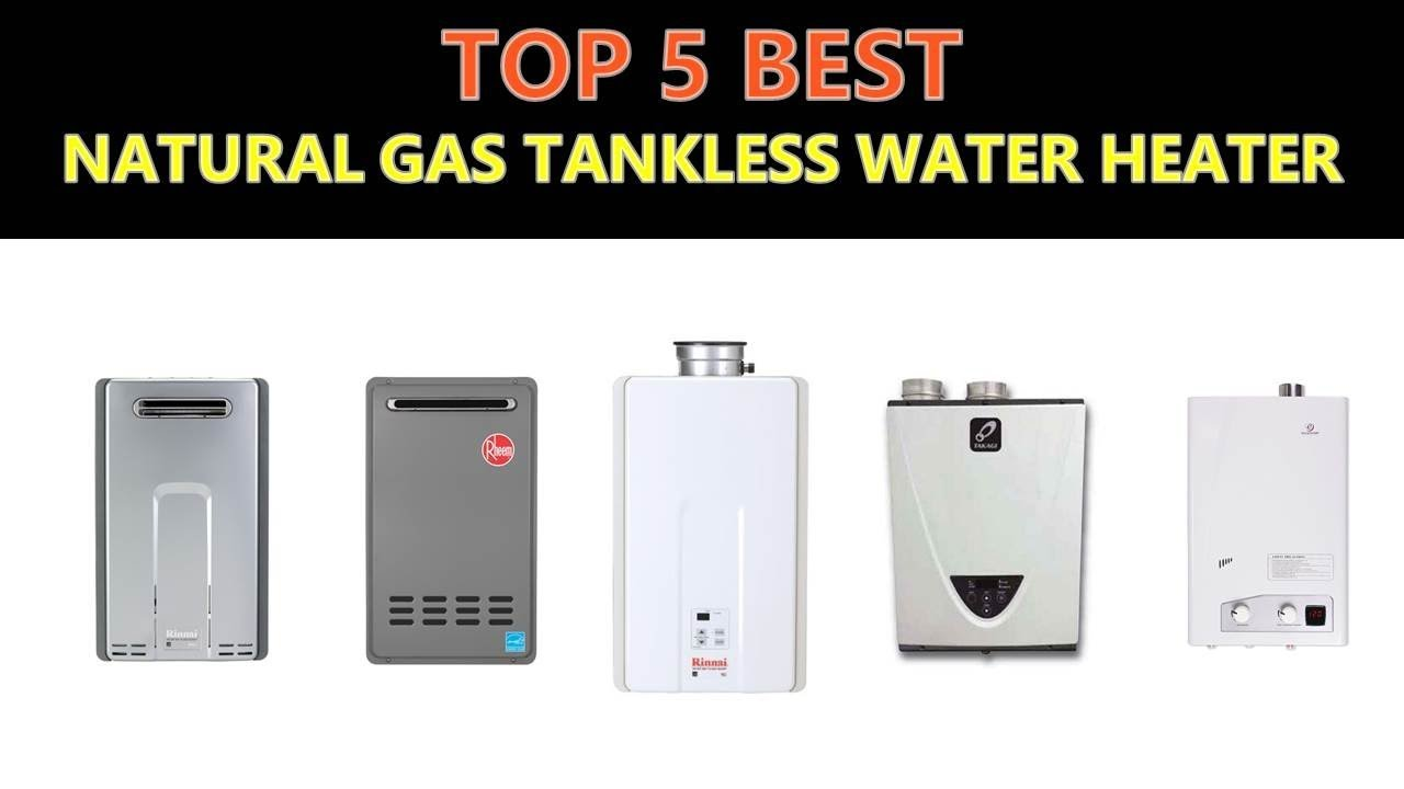 Best Natural Gas Tankless Water Heater Youtube