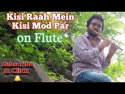 Kisi Raah Mein Kisi Mod Par 1970 Flute Cover By Radhe