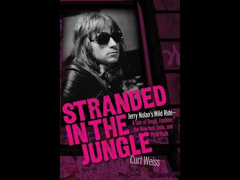 """Curt Weiss """"Stranded in the Jungle: Jerry Nolan's Wild Ride"""" 10/28/17 Seattle, WA"""