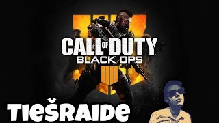 Call Of Duty: Black Ops 4 - Tiešraide 🎮