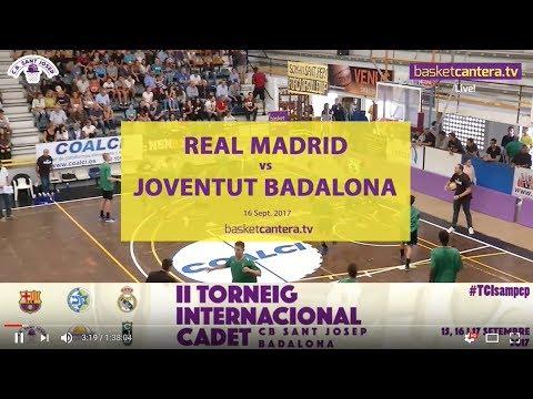 U16M - REAL MADRID vs JOVENTUT BADALONA.- Semifinal Torneo Cadete Sant Josep 2017 (BasketCantera.TV)