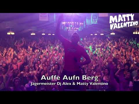Matty Valentino - Auffe Aufn Berg