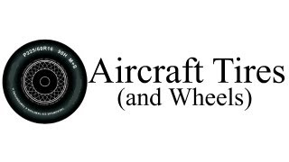 All About Aircraft Tires & Wheels (Training Sample)