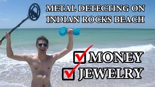 METAL DETECTING ON INDIAN ROCKS BEACH!!