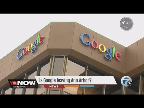 Is Google leaving Ann Arbor?