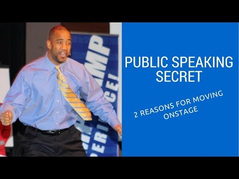 Public Speaking Secrets: 2 Reasons for Movement On Stage