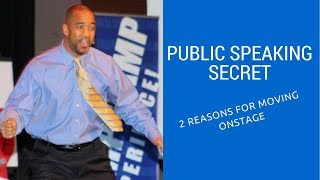 Public Speaking Secrets 2 Reasons For Movement On Stage