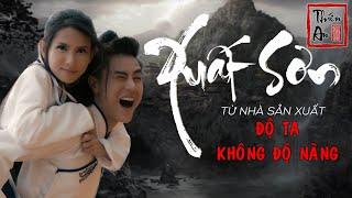 XUẤT SƠN | MV Cổ Trang LẦY Nhất 2019 | Thiên An Official