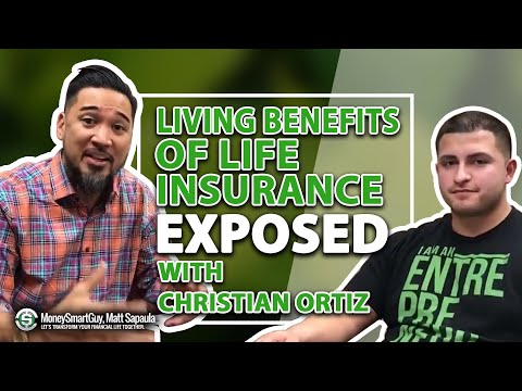 Living Benefits Of Life Insurance EXPOSED With Christian Ortiz