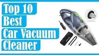 Top 10 Best Car Vacuum Cleaner 2020 Buying Guide