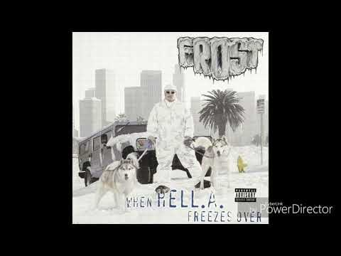 Frost - When HELL.A. Freezes Over (Full Album)