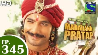 Bharat Ka Veer Putra Maharana Pratap - महाराणा प्रताप - Episode 345 - 8th January 2015
