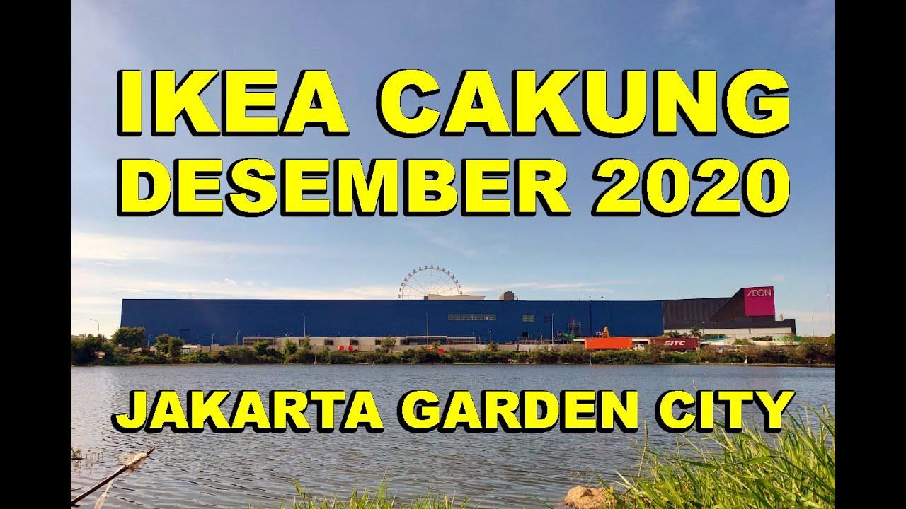 IKEA JAKARTA GARDEN CITY CAKUNG, DESEMBER 10. PROSES PEMBANGUNAN