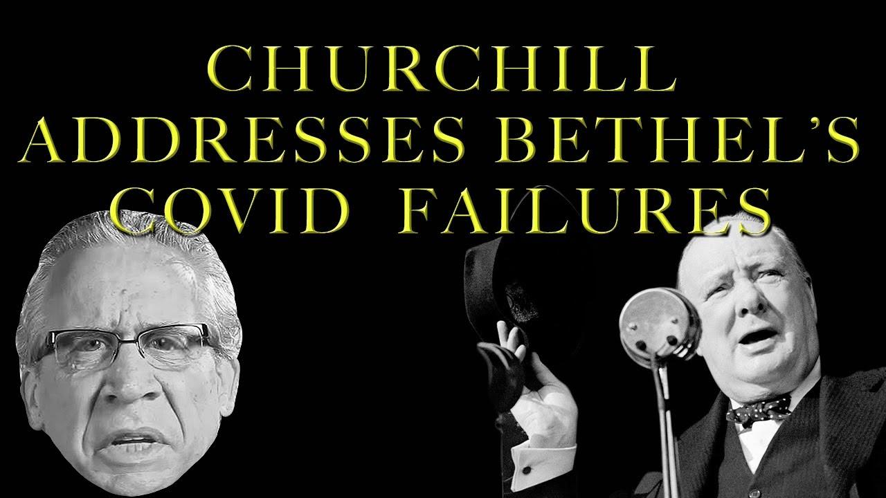 F4F | Winston Churchill on Bethel's Covid Explosion