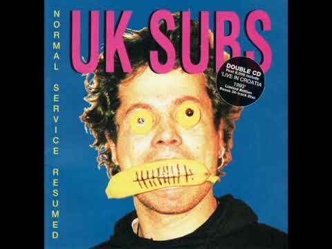 UK Subs   Normal Service Resumed   1993  Full Album