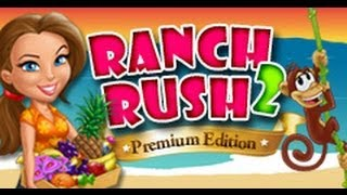 Ranch Rush 2 Premium Edition Official Trailer