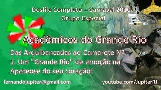 Desfile Completo Carnaval 2010 - Acadêmicos do Grande Rio