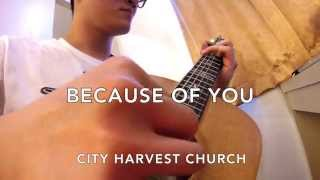city harvest church because of you finger style guitar chord melody