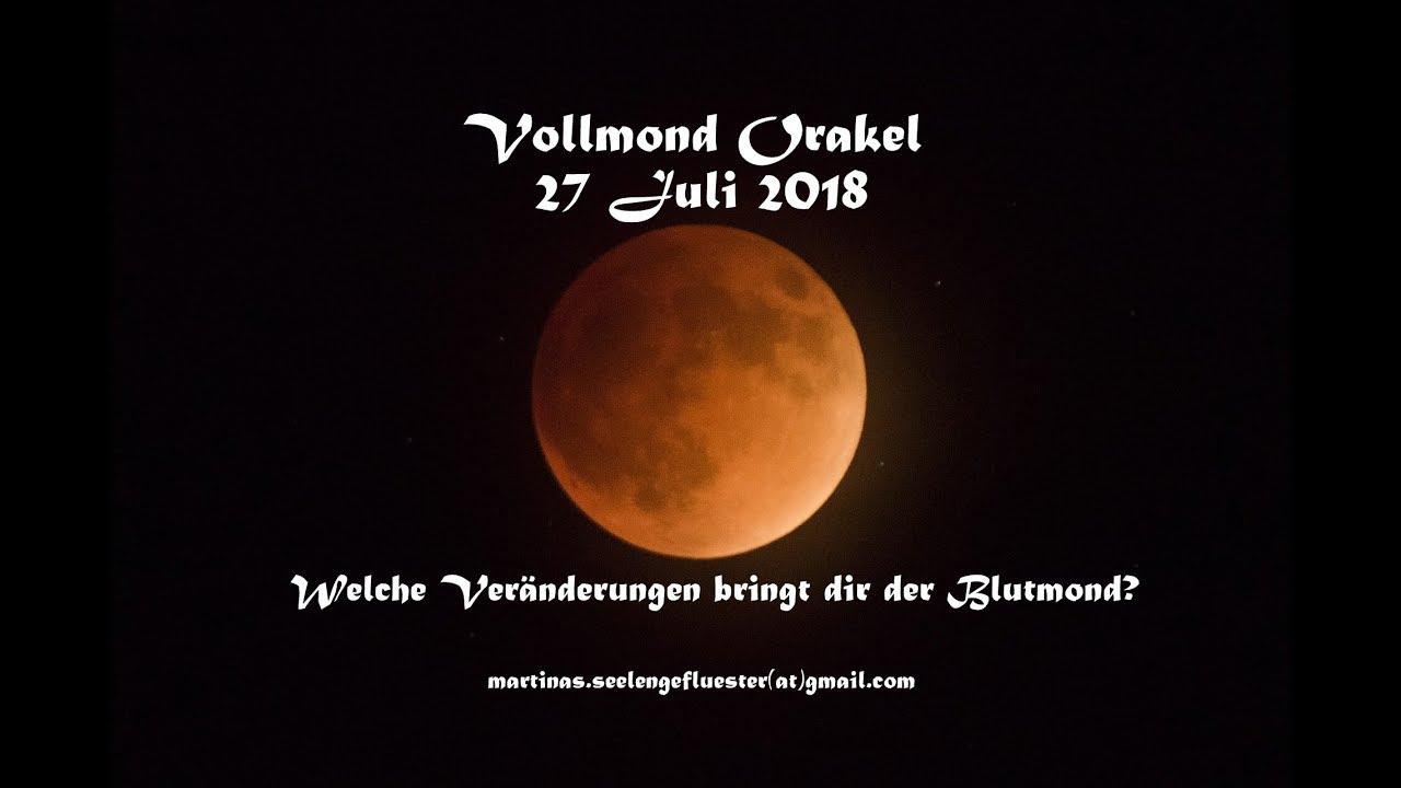 Vollmond Orakel 27 Juli 2018 Welche Veränderungen Bringt