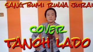 (LAGU DAERAH LAMPUNG)_TANOH LADO-[COVER ACUSTIC LIRIK]