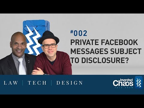Inverted Chaos Podcast #002 | Private Facebook Messages Subject to Disclosure?