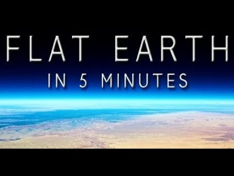 FLAT EARTH IN LESS THAN 5 MINUTES thumbnail