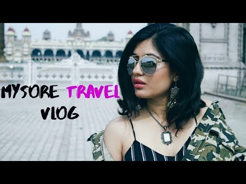 MYSORE TRAVEL VLOG (Bangalore-Mysore Road trip)