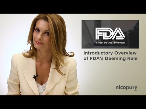 Nicopure Labs | Introductory Overview of the FDA Deeming Rule