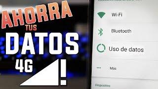 Gasta MENOS Datos de Internet 4G en Android / SOLUCION